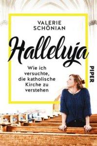 Cover: Halleluja – wie ich versuchte die katholische Kirche zu verstehen